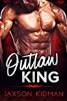 Outlaw King (The Reapers Crew, #3)
