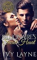 The Billionaire's Secret Heart (Scandals of the Bad Boy Billionaires #1)