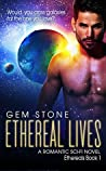 Ethereal Lives (Ethereals #1)