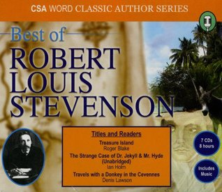 Best of Robert Louis Stevenson: Treasure Island / the Strange Case of Dr. Jekyll & Mr. Hyde / Travels with a Donkey in the Cevennes