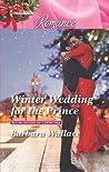 Winter Wedding for the Prince (Royal House of Corinthia #2)