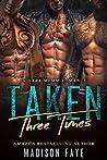 Taken Three Times (Three Times, #2)