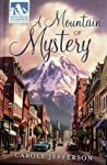 A Mountain of Mystery (Mysteries of Silver Peak, #1)
