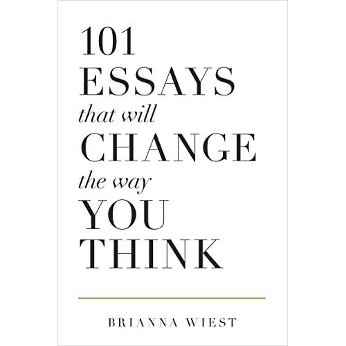 essays that will change the way you think by brianna wiest