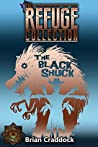 The Black Shuck: The Refuge Collection 4.6