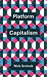 Platform Capitalism by Nick Srnicek
