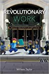 Revolutionary Work: What's the point of the 9 to 5