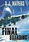 Final Boarding by A.J. Mayers