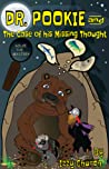 Dr. Pookie and The Case of his Missing Thought by Izzy Church