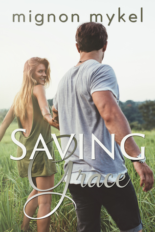 Saving Grace by Mignon Mykel