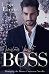 Christmas with the Boss (Managing the Bosses #11)