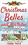 Christmas Belles and Mistletoe(Love on Kissing Bridge Mountain, #6)
