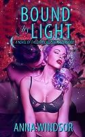 Bound by Light (The Dark Crescent Sisterhood, #3)
