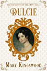 Dulcie (The Daughters of Allamont Hall, #4)