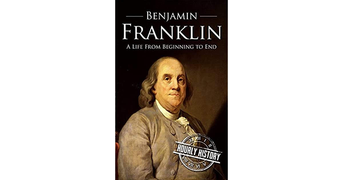 the modest life of benjamin franklin Benjamin franklin - the author and protagonist of the autobiography he writes the work ostensibly to tell his son about his life and to provide a model of self-betterment for anyone interested.