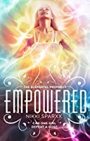 Empowered (The Elemental Prophecy Book 3)