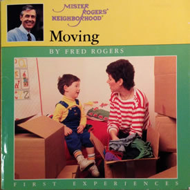 Moving By Fred Rogers