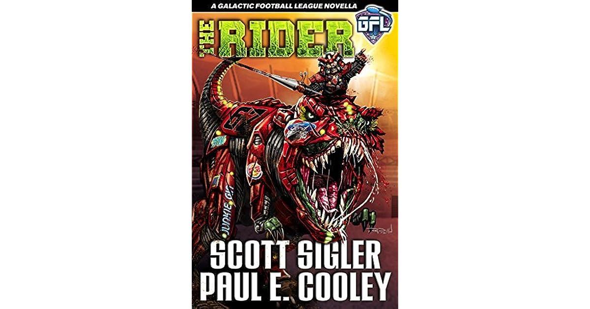 The Rider Galactic Football League Novellas 4 By Scott Sigler