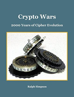 Crypto Wars: 2000 Years of Cipher Evolution