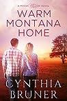 Warm Montana Home (Moose Hollow #1)
