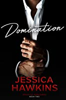 Domination (Explicitly Yours, #2)