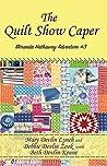 The Quilt Show Caper (Miranda Hathaway Adventure #3)