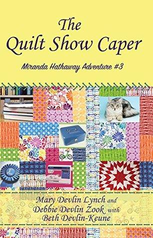 The Quilt Show Caper