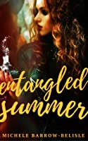 Entangled Summer