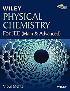 Wiley's Physical Chemistry for JEE