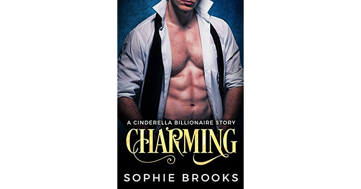 7d338b5a Charming: A Cinderella Billionaire Story by Sophie Brooks