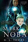 The Mark of Noba (The Sterling Wayfairer, #1)