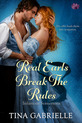 Real Earls Break the Rules (The Infamous Somertons #2)