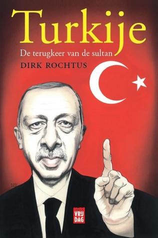 Turkije: De terugkeer van de sultan