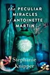 The Peculiar Miracles of Antoinette Martin ebook download free