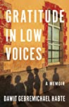 Gratitude in Low Voices: A Memoir
