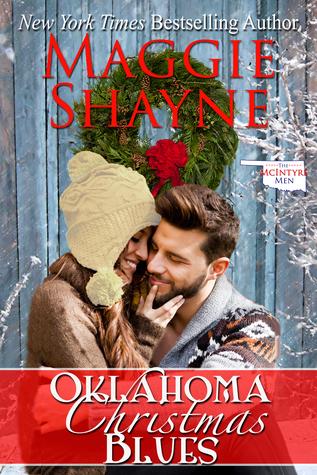 Oklahoma Christmas Blues (The McIntyre Men, #1) by Maggie Shayne