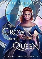 The Crown of the Queen (Twelve Kingdoms, #3.6)