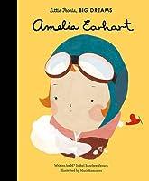 Amelia Earhart (Little People, Big Dreams)