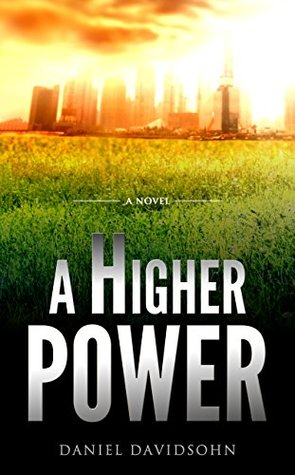 A Higher Power (A Financial Thriller Novel)
