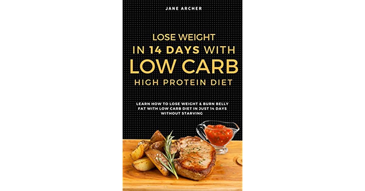 Low Carb: Ultimate 14 Days Plan For Weight Loss With Low ...