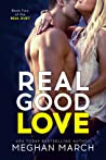 Real Good Love (Real Duet, #2)