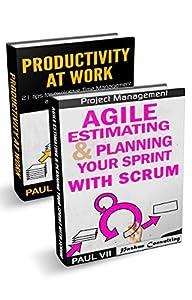 Agile Product Management: (Box set): Agile Estimating & Planning Your Sprint with Scrum & Productivity 21Tips (scrum, scrum master, agile development, agile software development)