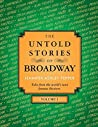 The Untold Stories of Broadway, Volume 3: Part 2