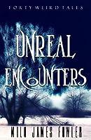 Unreal Encounters