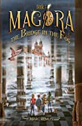 The Bridge in the Fog: Books for kids: A magical children's fantasy series.