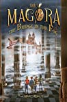 The Bridge in the Fog: Books for kids: A magical children's fantasy series. (Magora Book 3)