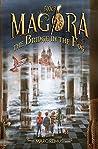 The Bridge in the Fog: Books for kids: A magical children's fantasy series. (Magora Book 3)
