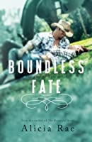 Boundless Fate (Fate for Love #2)