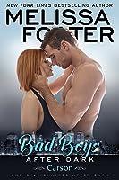 Bad Boys After Dark: Carson (Bad Boys After Dark, #3; Billionaires After Dark #7; Love in Bloom #49)