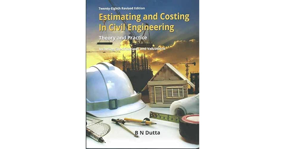 Estimating And Costing Textbook By Bn Dutta Pdf